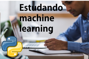 estudando machine learning